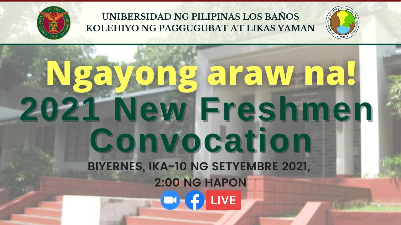 UPLB-CFNR welcomes 2021 Freshies!